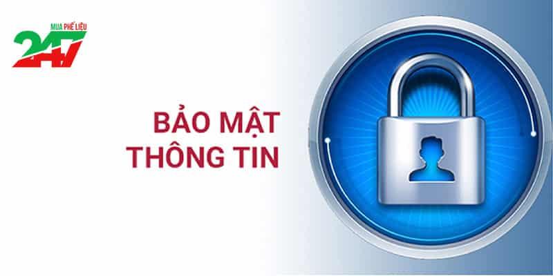 Chính sách bảo mật Mua Phế Liệu 247